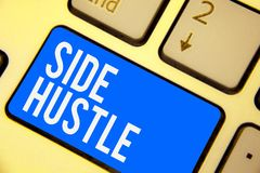 Text sign showing Side Hustle. Conceptual photo way make some extra cash that allows you flexibility to pursue Keyboard blue key I. Ntention create computer stock images