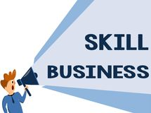 Text sign showing Skill Business. Conceptual photo Ability to handle business venture Intellectual expertise.  stock illustration