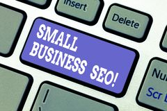Text sign showing Small Business Seo. Conceptual photo owned and operated company that is limited in size Keyboard key. Intention to create computer message vector illustration