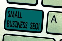 Text sign showing Small Business Seo. Conceptual photo owned and operated company that is limited in size Keyboard key. Intention to create computer message royalty free illustration