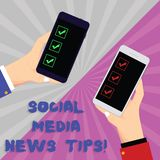 Text sign showing Social Media News Tips. Conceptual photo Internet online communications new ways of knowledge Two Hu analysis. Hands Each Holding Blank stock photo