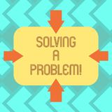 Text sign showing Solving A Problem. Conceptual photo include mathematical or systematic operation find solution Arrows. On Four Sides of Blank Rectangular royalty free illustration