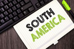 Text sign showing South America. Conceptual photo Continent in Western Hemisphere Latinos known for Carnivals.  royalty free stock image