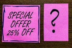 Text sign showing Special Offer 25 Off. Conceptual photo Discounts promotion Sales Retail Marketing Offer Violet color. Black lined sticky note with letters stock image