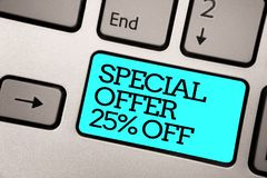Text sign showing Special Offer 25 Off. Conceptual photo Discounts promotion Sales Retail Marketing Offer Silver grey computer key. Board with blue button black stock photography