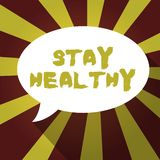 Text sign showing Stay Healthy. Conceptual photo Keep balanced diet Sustain good physical condition and wellness royalty free illustration
