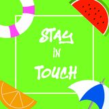 Text sign showing Stay In Touch. Conceptual photo Keep Connected thru Phone Letters Visit Email Social Media.  vector illustration