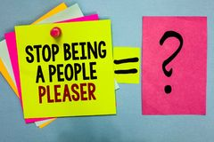 Text sign showing Stop Being A People Pleaser. Conceptual photo Do what you like not things other people want Bright colorful stic. Ky notes with text pin stock photo