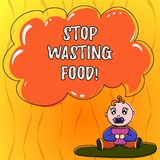 Text sign showing Stop Wasting Food. Conceptual photo organization works for reduction food waste in society Baby. Sitting on Rug with Pacifier Book and Blank royalty free illustration