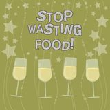 Text sign showing Stop Wasting Food. Conceptual photo organization works for reduction food waste in society Filled. Cocktail Wine Glasses with Scattered Stars royalty free illustration