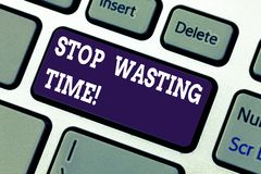 Text sign showing Stop Wasting Time. Conceptual photo doing something that unnecessary does not produce benefit Keyboard. Key Intention to create computer stock photo