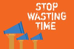 Text sign showing Stop Wasting Time. Conceptual photo Organizing Management Schedule lets do it Start Now Announcement speakers me stock illustration