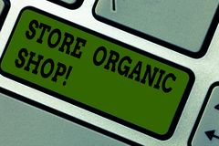 Text sign showing Store Organic Shop. Conceptual photo type of grocery store that primarily sells health foods Keyboard key. Intention to create computer stock photography