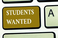 Text sign showing Students Wanted. Conceptual photo list of things wishes or dreams young people in school want stock image