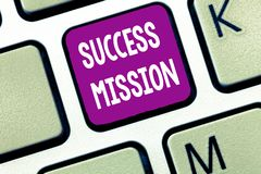 Text sign showing Success Mission. Conceptual photo getting job done in perfect way with no mistakes Task made royalty free stock photo