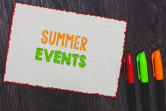 Text sign showing Summer Events. Conceptual photo Celebration Events that takes place during summertime White paper red borders co