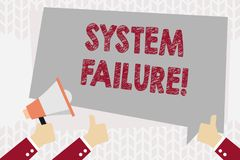 Text sign showing System Failure. Conceptual photo Occur because of a hardware failure or a software issue Hand Holding. Text sign showing System Failure stock illustration