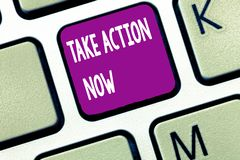 Text sign showing Take Action Now. Conceptual photo asking someone to start doing Good performance Encourage.  royalty free stock photography