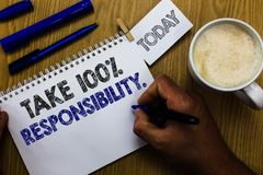 Text sign showing Take 100 Responsibility.. Conceptual photo be responsible for list of things objects to do Man holding marker no Royalty Free Stock Image