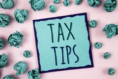 Text sign showing Tax Tips. Conceptual photo Help Ideas for taxation Increasing Earnings Reduction on expenses Concept For Informa. Text sign showing Tax Tips Stock Photography