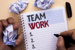 Text sign showing Team Work. Conceptual photo Cooperation Together Group Work Achievement Unity Collaboration written by Man on No. Text sign showing Team Work stock photography