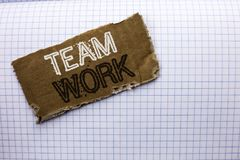 Text sign showing Team Work. Conceptual photo Cooperation Together Group Work Achievement Unity Collaboration written on tear Card. Text sign showing Team Work stock photo