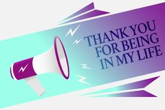 Text sign showing Thank You For Being In My Life. Conceptual photo loving someone for being by your side Megaphone loudspeaker spe. Ech bubble important message Royalty Free Stock Image