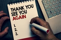 Text sign showing Thank You See You Again. Conceptual photo Appreciation Gratitude Thanks I will be back soon Written words and nu stock photography