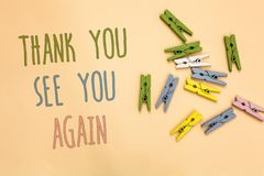 Text sign showing Thank You See You Again. Conceptual photo Appreciation Gratitude Thanks I will be back soon Yellow. Base with painted texts colorful paper royalty free illustration