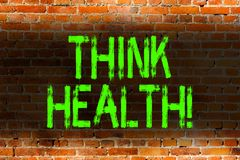 Text sign showing Think Health. Conceptual photo state of complete physical mental and social well being Brick Wall art. Text sign showing Think Health. Business stock photography