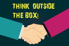 Text sign showing Think Outside The Box. Conceptual photo Be unique different ideas bring brainstorming Hu analysis. Shaking Hands on Agreement Greeting Gesture stock illustration