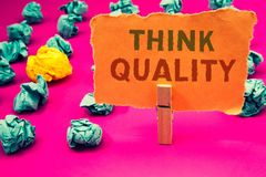 Text sign showing Think Quality. Conceptual photos Thinking of Innovative Valuable Solutions Successful Ideas. Text sign showing Think Quality. Conceptual photo Royalty Free Stock Images