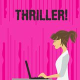 Text sign showing Thriller. Conceptual photo Chilling frightful moments in life film and movie category photo of Young stock illustration