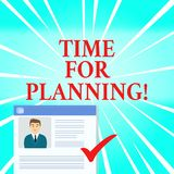 Text sign showing Time For Planning. Conceptual photo exercising conscious control spent on specific activities. Text sign showing Time For Planning. Business vector illustration