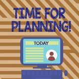 Text sign showing Time For Planning. Conceptual photo exercising conscious control spent on specific activities Desktop. Text sign showing Time For Planning royalty free illustration