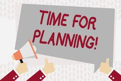 Text sign showing Time For Planning. Conceptual photo exercising conscious control spent on specific activities Hand. Text sign showing Time For Planning stock illustration