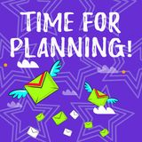 Text sign showing Time For Planning. Conceptual photo exercising conscious control spent on specific activities Many. Text sign showing Time For Planning royalty free illustration