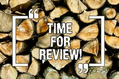Text sign showing Time For Review. Conceptual photo Giving Feedback Evaluation Rate job test or product Qualify Wooden background. Vintage wood wild message stock photo