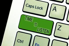 Text sign showing Time To Listen. Conceptual photo Give attention to someone or something in order to hear.  stock images