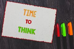 Text sign showing Time To Think. Conceptual photo Reconsider some things Reflection time Moment to ponder White paper red borders. Colorful markers wooden royalty free stock photos