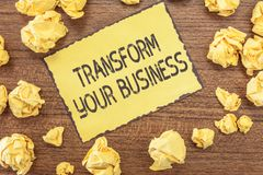 Text sign showing Transform Your Business. Conceptual photo Modify energy on innovation and sustainable growth.  stock images