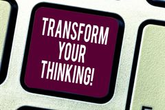 Text sign showing Transform Your Thinking. Conceptual photo Change your mind or thoughts towards things Keyboard key. Intention to create computer message royalty free stock images