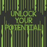 Text sign showing Unlock Your Potential. Conceptual photo Reveal talent Develop abilities Show demonstratingal skills. Text sign showing Unlock Your Potential royalty free illustration