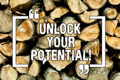 Text sign showing Unlock Your Potential. Conceptual photo Reveal talent Sow Skills Abilities Wooden background vintage wood wild. Message ideas intentions royalty free stock photos