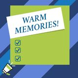 Text sign showing Warm Memories. Conceptual photo Something that you remember with pleasure Sweet reminiscences. Text sign showing Warm Memories. Business photo vector illustration