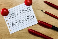 Text sign showing Welcome Aboard. Conceptual photo Expression of greetings to a person whose arrived is desired.  royalty free stock images
