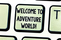 Text sign showing Welcome To Adventure World. Conceptual photo Enjoyment travelling exploring new places Tourism royalty free stock images
