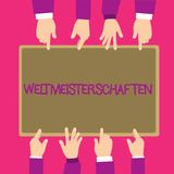 Text sign showing Weltmeisterschaften. Conceptual photo World Championships World Cup of Sporting Competitions.  stock illustration