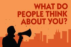 Text sign showing What Do People Think About You question. Conceptual photo Opinion of others Considerations Man holding megaphone