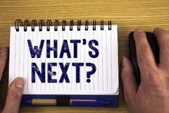 Text sign showing What Is Next Question. Conceptual photos Following steps Guidance to continue moving or working. Text sign showing What Is Next Question Stock Photo